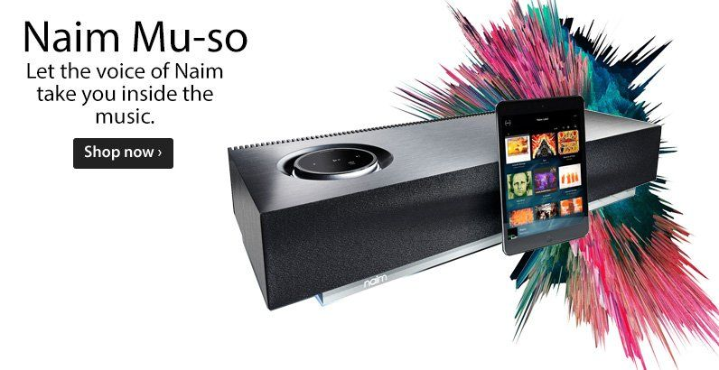 Naim Muso - hi-end all in one compact solution